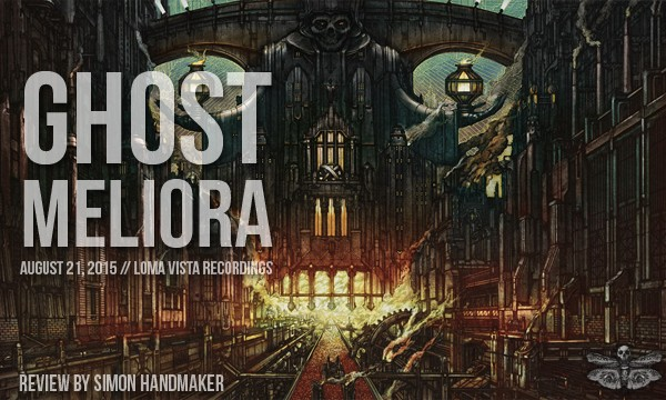 Heavyblogisheavy.com Reviews Ghost's Meliora