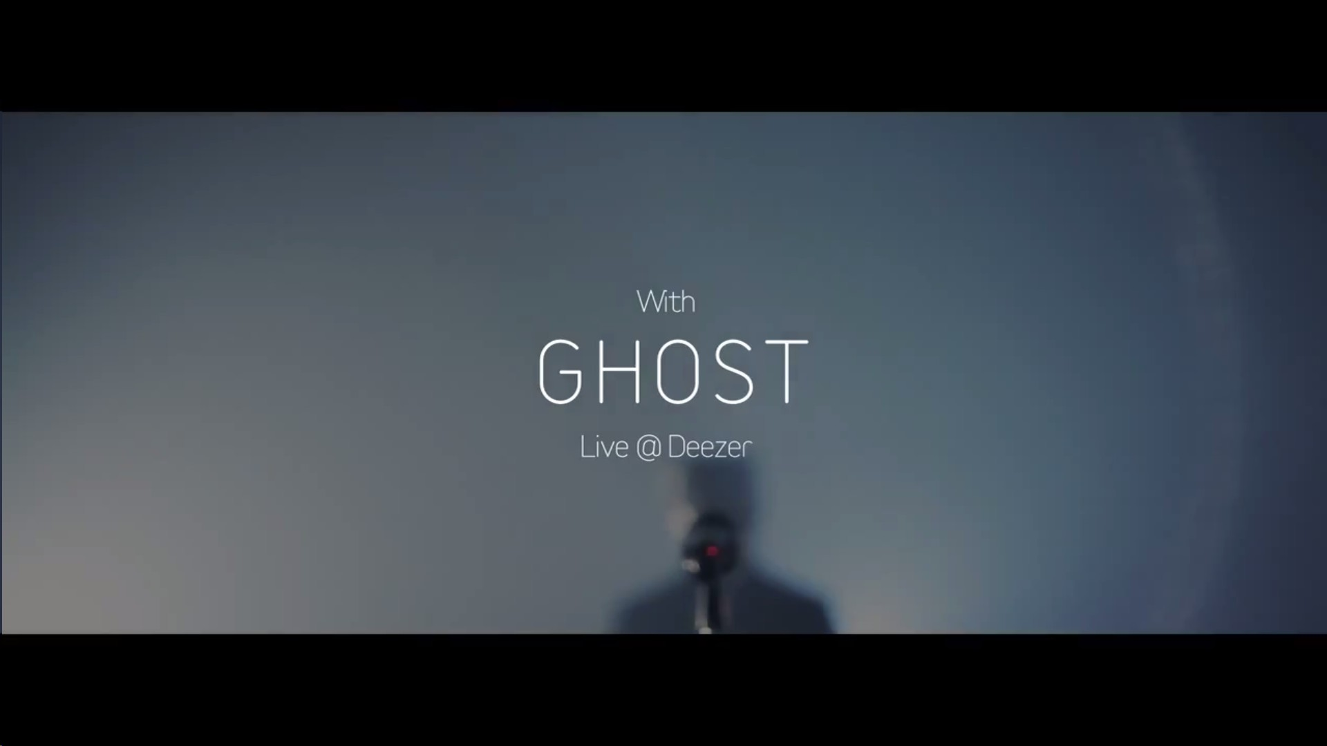 Ghost Full Deezer Session